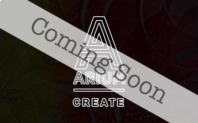 Arium: Create is Coming Soon